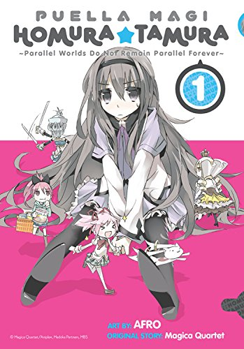 Puella Magi Homura Tamura ~Parallel Worlds Do Not Remain Parallel Forever~ Volume 1