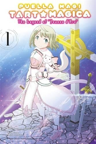 Puella Magi Tart Magica The Legend of Jeanne d'Arc Volume 1