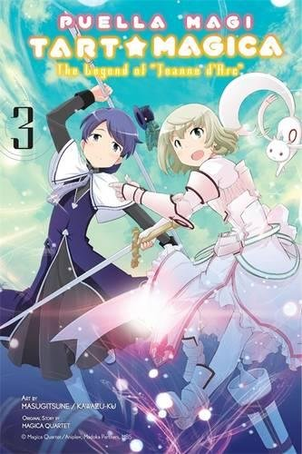 Puella Magi Tart Magica The Legend of Jeanne d'Arc Volume 3
