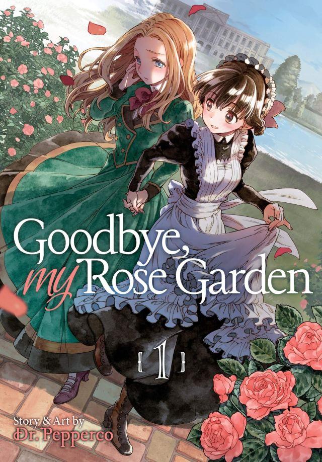 Goodbye, My Rose Garden Volume 1
