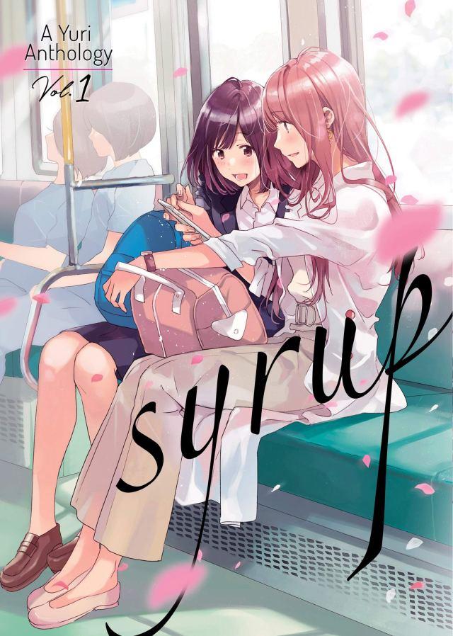 Syrup A Yuri Anthology Volume 1