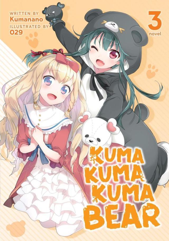 Kuma Kuma Kuma Bear Volume 3 (Light Novel)