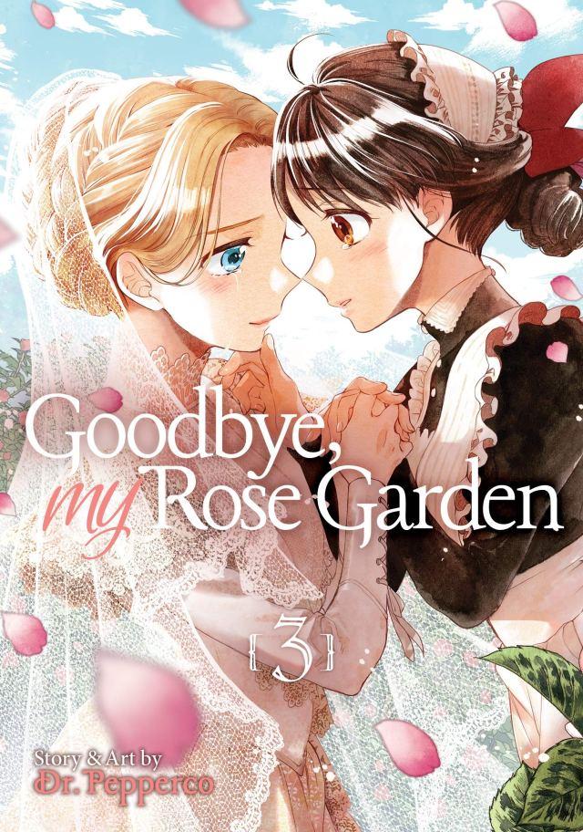 Goodbye, My Rose Garden Volume 3