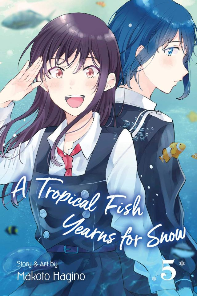 A Tropical Fish Yearns for Snow Volume 5
