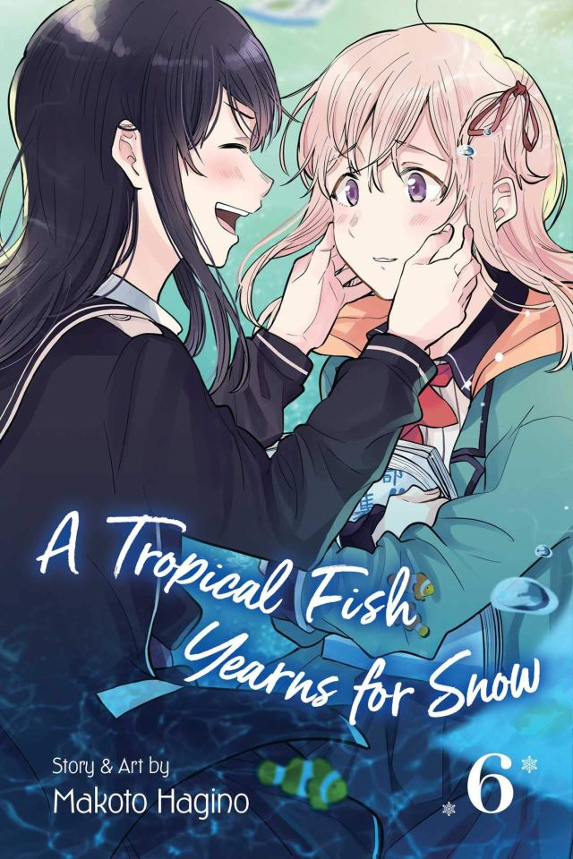A Tropical Fish Yearns for Snow Volume 6