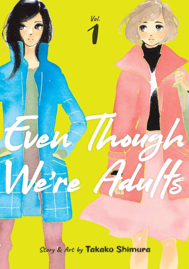 Even Though We're Adults Volume 1